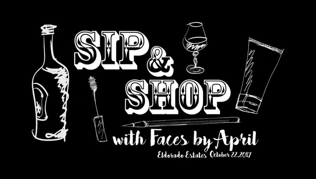 El Dorado Sip and Shop with Faces by April